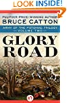 Glory Road (Army of the Potomac Trilo...
