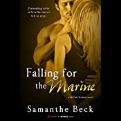 Falling for the Marine | Samanthe Beck