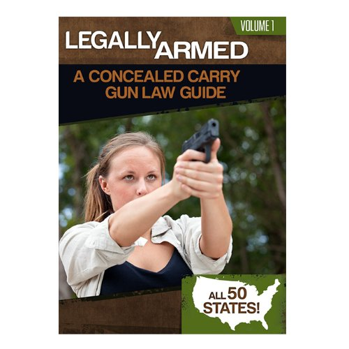 Legally Armed: A Concealed Carry Gun Law Guide PDF