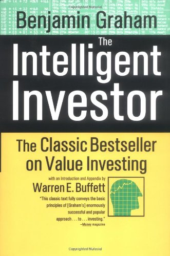 The Intelligent Investor: A Book of Practical Counsel: Benjamin Graham, Warren E. Buffett: 9780060155476: Amazon.com: Books