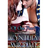 Of One Heart: A St Briac Family Historical Romance (The St. Briac Duet Book 2) ~ Cynthia Wright