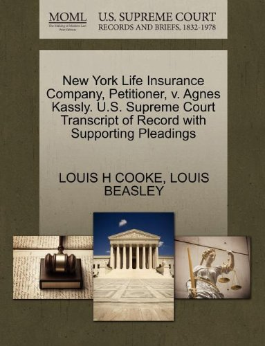 new-york-life-insurance-company-petitioner-v-agnes-kassly-us-supreme-court-transcript-of-record-with