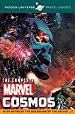 img - for Hidden Universe Travel Guide: The Complete Marvel Cosmos: With Notes by the Guardians of the Galaxy book / textbook / text book