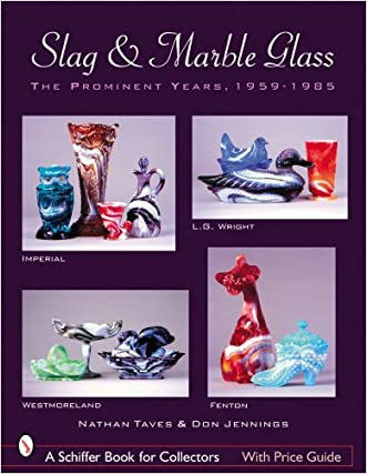 Slag & Marble Glass (Schiffer Book for Collectors (Paperback))