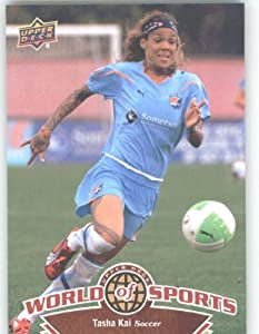 2010 Upper Deck World of Sports Trading Card # 103 Tasha Kai / Women's Soccer Cards / Team USA