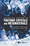 img - for Selected Topics in Photonic Crystals and Metamaterials book / textbook / text book
