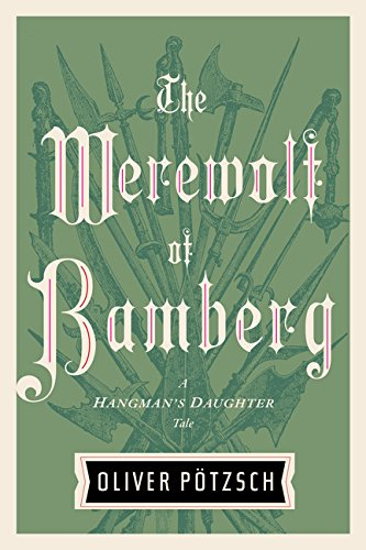 The Werewolf of Bamberg (A Hangman's Daughter Tale)