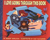 I Love Going Through This Book (0060288051) by Burleigh, Robert