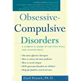 Obsessive-Compulsive Disorders: A Complete Guide to Getting Well and Staying Well ~ Fred Penzel