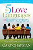 The Five Love Languages of Teenagers New Edition: The Secret to Loving Teens Effectively