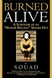 Burned Alive: A Survivor of an