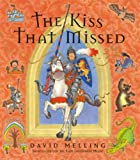 The Kiss That Missed: Small Format David Melling