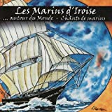 Autour Du Monde - Chants De Marins Les Marins D'Iroise RSCD 258