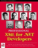 Professional XML for .NET Developers (1861005318) by Dinar Dalvi