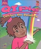 Q. T. Pie Catches the Rainbow