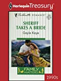 img - for Sheriff Takes a Bride (Silhouette Romance) book / textbook / text book