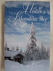 Under a Klondike Sky