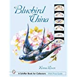 Bluebird China (Schiffer Book for Collectors)