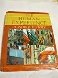 img - for The Human Experience: A World History book / textbook / text book