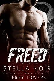 Freed (Bad Boy Hitman Romance)