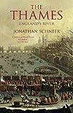 The Thames: England's River Jonathan Schneer