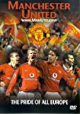 Manchester United: The Pride Of All Europe [DVD]