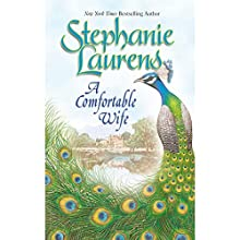 A Comfortable Wife (       UNABRIDGED) by Stephanie Laurens Narrated by Rosalind Ashford