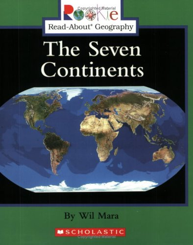 The Seven Continents (Rookie Read-About Geography (Paperback)) PDF