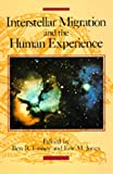 Interstellar Migration and the Human Experience (Los Alamos Series in Basic and Applied Sciences)