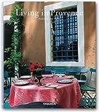 Living in Provence - Barbara Stoeltie, Rene Stoeltie, Angelika Taschen