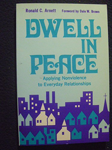 Dwell in Peace: Applying Nonviolence to Everyday Relationships PDF Download Free
