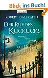 Der Ruf des Kuckucks: Roman (CORMORAN STRIKE-F�LLE, Band 1)