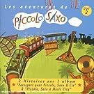 Les Aventures de Piccolo Saxo Vol. 2