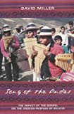 Song of the Andes: The Impact of the Gospel on the Andean Peoples of Bolivia (0281054665) by Miller, David