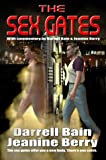 The Sex Gates (1554041171) by Bain, Darrell