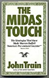 The Midas Touch: The Strategies That Have Made Warren Buffett Americas Pre-Eminent Investor