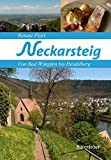 Neckarsteig: Von Bad Wimpfen bis Heidelberg