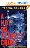 Not So Perfect Crime, A (Borja and Eduard Barcelona Murder Mysteries)