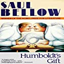 Humboldt's Gift (       UNABRIDGED) by Saul Bellow Narrated by Christopher Hurt