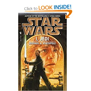 I, Jedi (Star Wars) by Michael A. Stackpole