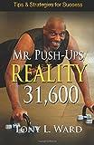 Mr. Push-Up's Reality 31,600