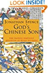 God's Chinese Son: Taiping Heavenly K...