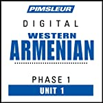 Armenian (West) Phase 1, Unit 01: Learn to Speak and Understand Western Armenian with Pimsleur Language Programs | Pimsleur