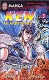 echange, troc  - Ken le survivant, tome 3 : Jusqu'en enfer !