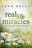 Real Life Miracles
