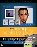 img - for Photoshop Elements 3 Book for Digital Photographers, Special Barnes & Noble Edition DVD Bundle by Scott Kelby (2004-10-29) book / textbook / text book