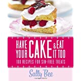 Have Your Cake and Eat it Tooby Sally Bee