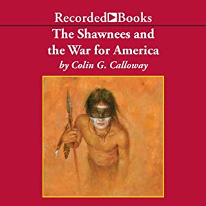 The Shawnees and the War for America Audiobook