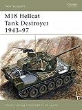 M18 Hellcat Tank Destroyer 1943-97 (New Vanguard)