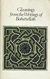 Gleanings from the Writings of Baha'u'llah (0877431124) by Baha'u'llah